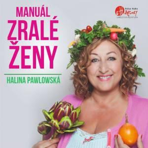 Halina Pawlowská: Manuál zralé ženy - 17. 10. 2019 v Litomyšli